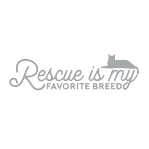 5183 Rescue is My Favorite Breed Cat