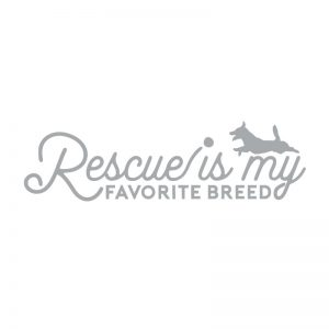 5183 Rescue is My Favorite Breed Dog
